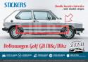 Stickers Stripes Side VW Volkswagen Golf GTI mk1 or mk2